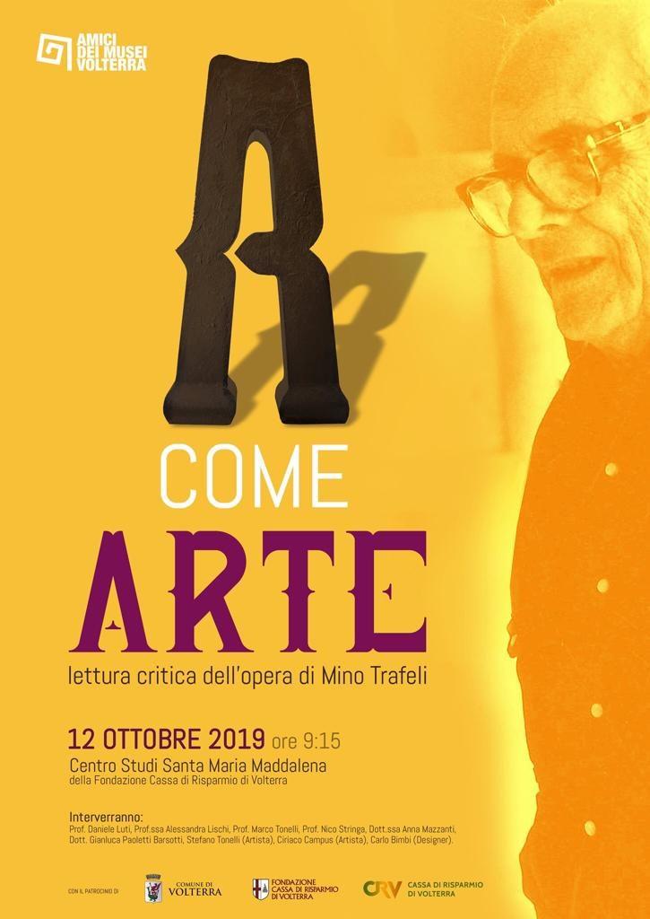 A come Arte, lettura critica dell'opera di Mino Trafeli - su Toscana.Live